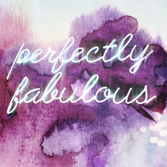 perfectly fabulous